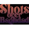 Shots over Baghdad